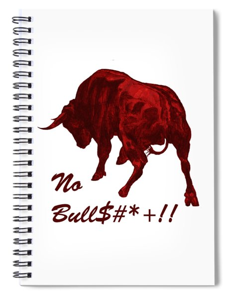 No Bullshit Spiral Notebook