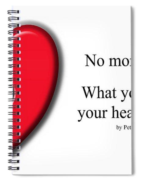 No More Waiting Spiral Notebook
