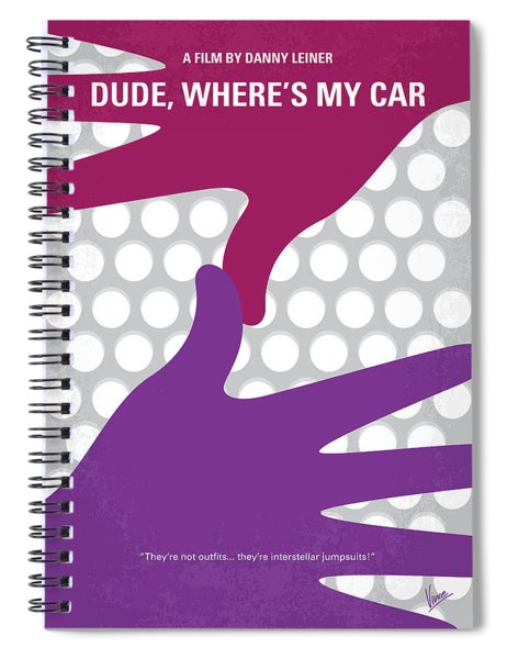 No654 My Dude Wheres My Car Minimal Movie Poster Spiral Notebook