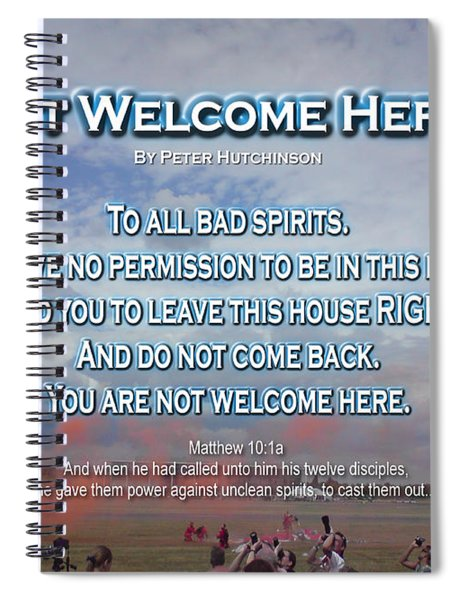Not Welcome Here Spiral Notebook