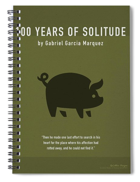 One Hundred Years Of Solitude Greatest Books Ever Series 012 Spiral Notebook