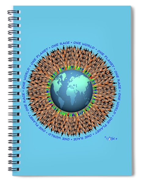 One Planet. One Race. One World.  Spiral Notebook