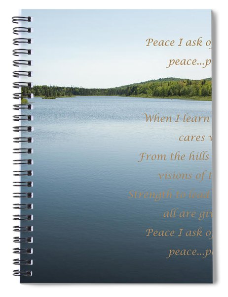 Peace I Ask Of Thee Oh River Spiral Notebook