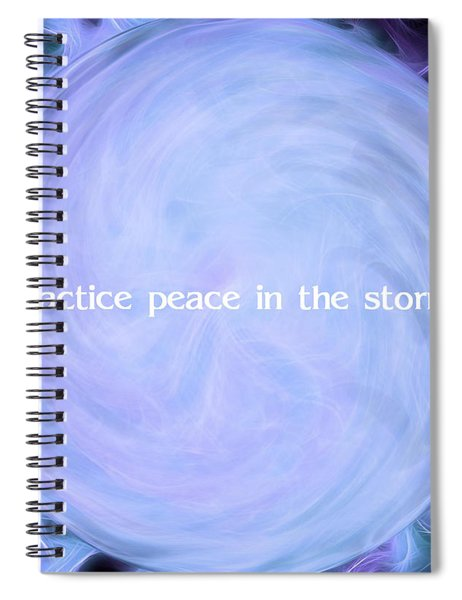 Practice Peace In The Storm Spiral Notebook
