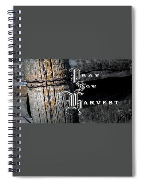 Pray Sow Harvest Spiral Notebook