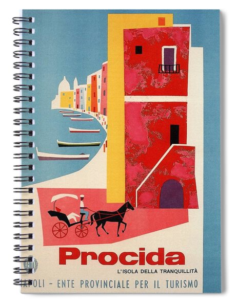 Procida - Naples, Italy - The Island Of Tranquility - Retro Travel Poster - Vintage Poster Spiral Notebook