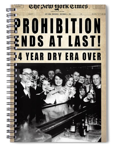 Prohibition Ends At Last  1933 Spiral Notebook