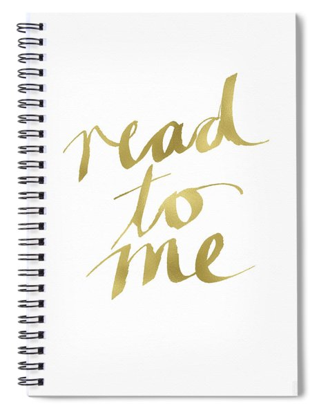 Read To Me Gold- Art By Linda Woods Spiral Notebook