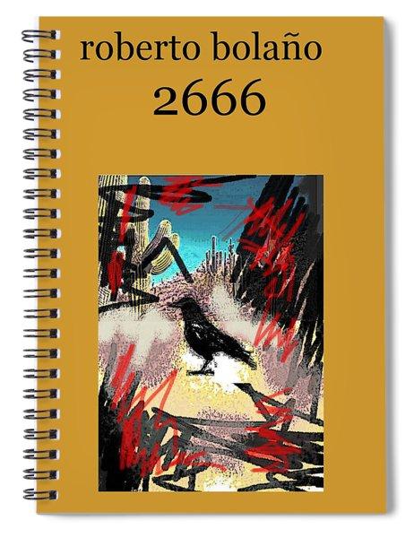 Roberto Bolano 2666 Poster  Spiral Notebook