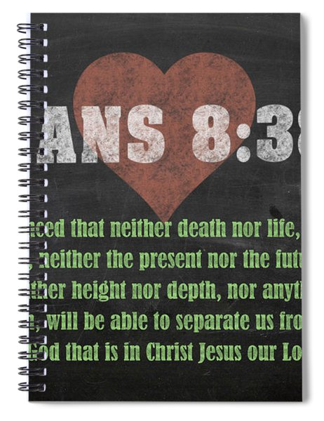 Romans 8 38-39 Inspirational Quote Bible Verses On Chalkboard Art Spiral Notebook
