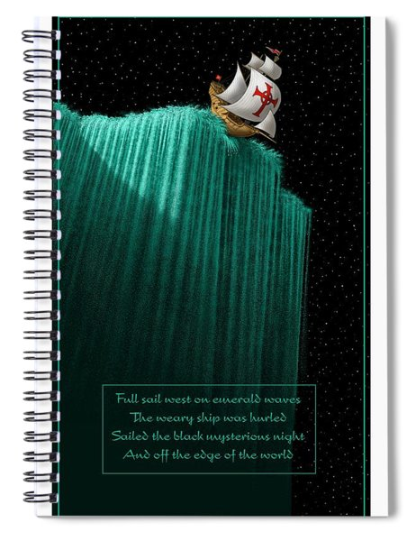 Sailing Off The Edge Of The World Spiral Notebook