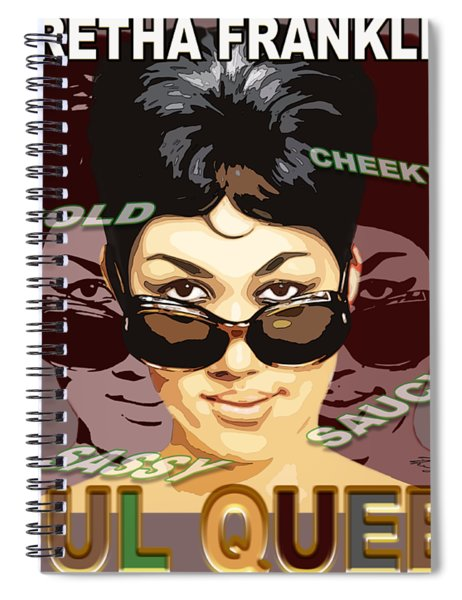 Sassy Soul Queen Aretha Franklin Spiral Notebook