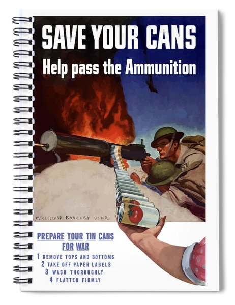 Save Your Cans - Help Pass The Ammunition Spiral Notebook