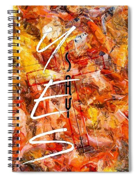 Say Spiral Notebook
