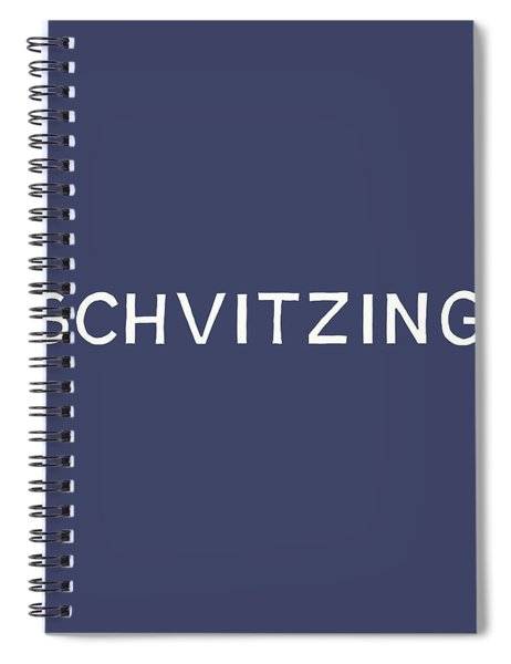 Schvitzing Navy And White- Art By Linda Woods Spiral Notebook
