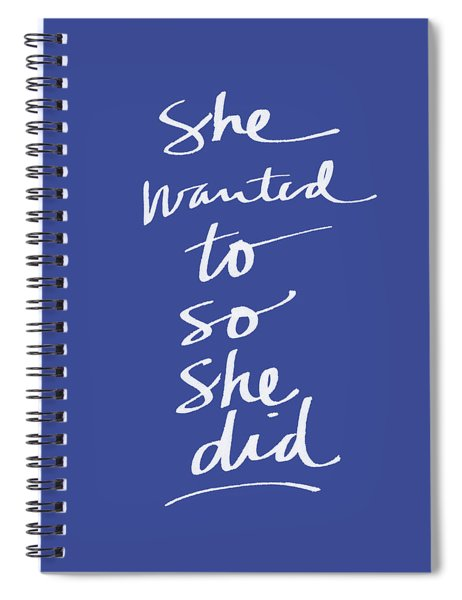 She Wanted To Blue- Art By Linda Woods Spiral Notebook