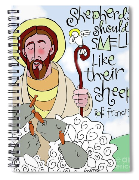 Shepherds Should Smell Like Their Sheep - Msss Spiral Notebook