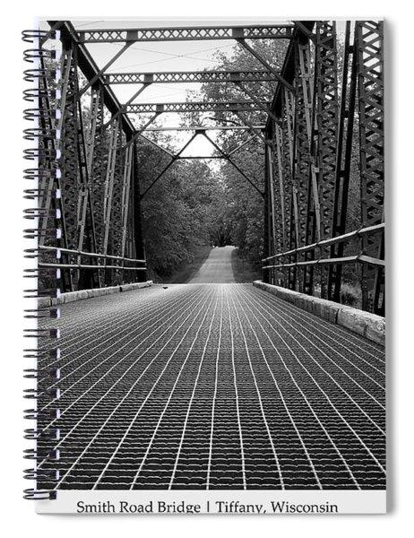 Smith Road Bridge  Spiral Notebook