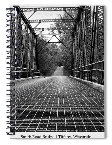 Smith Road Bridge  Spiral Notebook