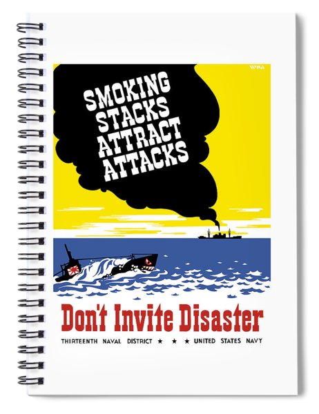 Smoking Stacks Attract Attacks Spiral Notebook