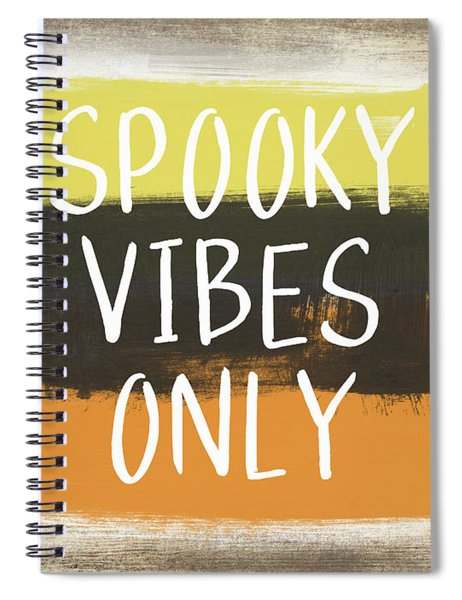 Spooky Vibes Only- Art By Linda Woods Spiral Notebook