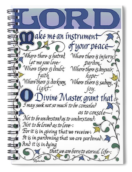 St Francis Prayer   Lord Make Me An Instrument Of Your Peace Spiral Notebook
