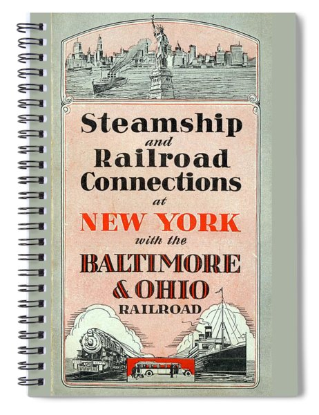 Steamship And Railroad Connections At New York Spiral Notebook