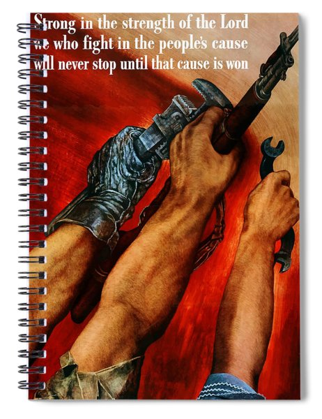 Strong Is The Strength Of The Lord Spiral Notebook