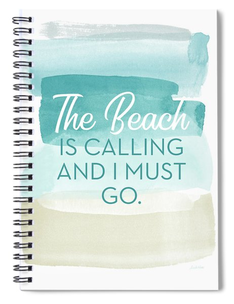 The Beach Is Calling- Art By Linda Woods Spiral Notebook
