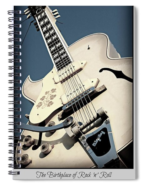 The Birthplace Of Rock N Roll Spiral Notebook