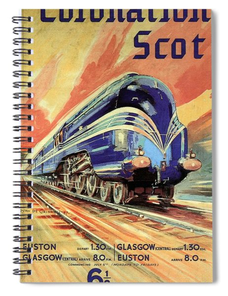 The Coronation Scot - Vintage Blue Locomotive Train - Vintage Travel Advertising Poster Spiral Notebook