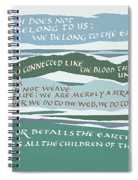 The Earth Does Not Belong To Us Spiral Notebook