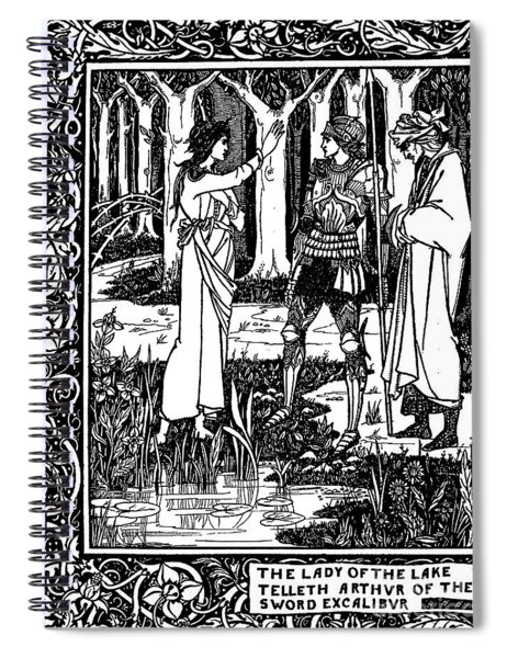The Lady Of The Lake Telleth Arthur Of The Sword Excalibur Spiral Notebook