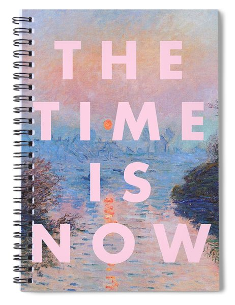 The Time Is Now Print Spiral Notebook