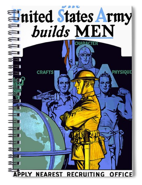 The United States Army Builds Men Spiral Notebook