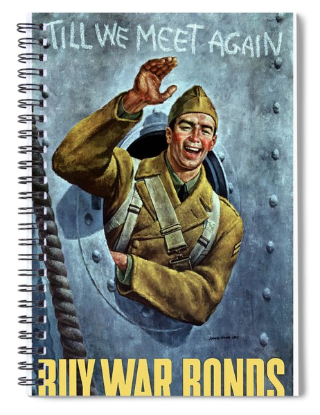 Till We Meet Again -- Ww2 Spiral Notebook