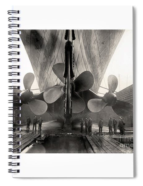 Titanic's Propellers  Spiral Notebook