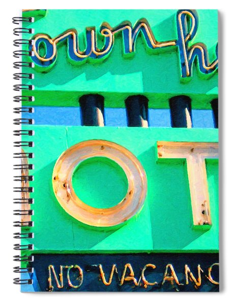 Town House Motel . No Vacancy Spiral Notebook
