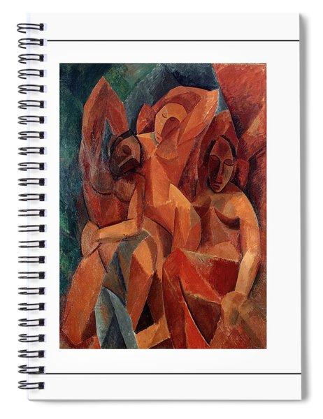 Trois Femmes Three Women  Spiral Notebook