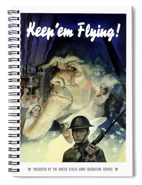 Keep 'em Flying - Uncle Sam  Spiral Notebook