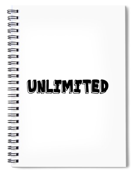 Unlimited - Art Print Poster, One Word Quotes  Spiral Notebook
