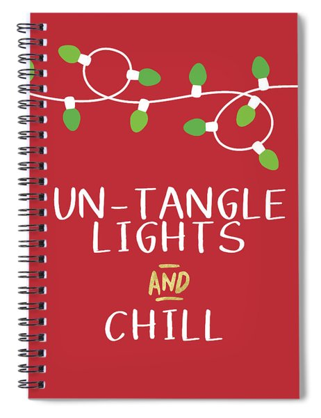 Untangle Lights And Chill- Art By Linda Woods Spiral Notebook