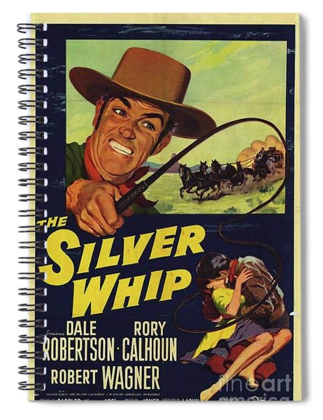Vintage Movie Posters, The Silver Whip Spiral Notebook