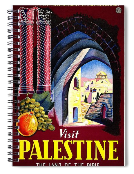 Visit Palestine, Jerusalem - The Land Of The Bible - Retro Travel Poster - Vintage Poster Spiral Notebook