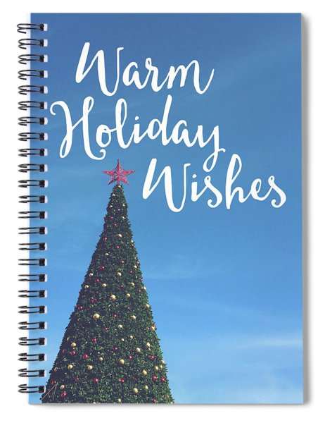 Warm Holiday Wishes- Art By Linda Woods Spiral Notebook