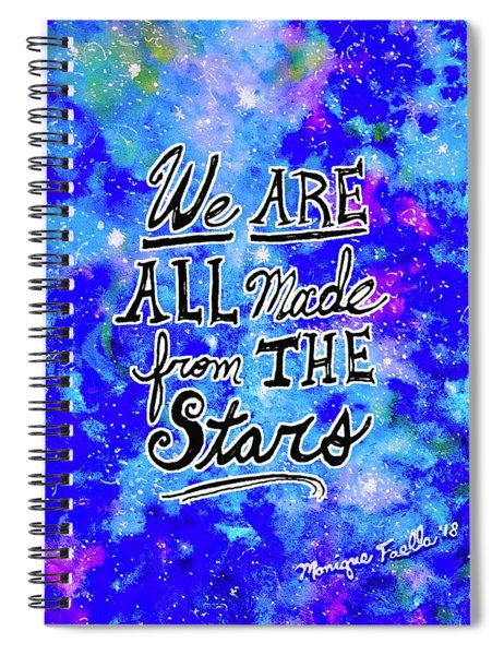 We Are All Made From The Stars Spiral Notebook