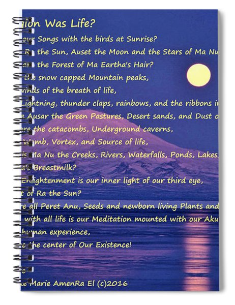 What If Our Religion Was Life Spiral Notebook