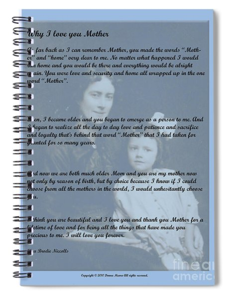 Why I Love You Mother Spiral Notebook