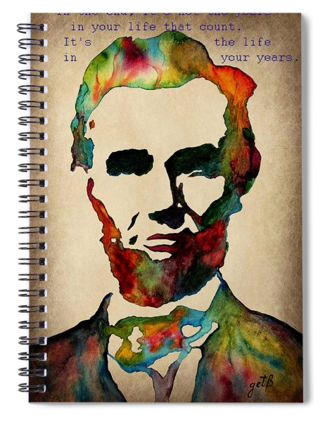 Wise Abraham Lincoln Quote Spiral Notebook