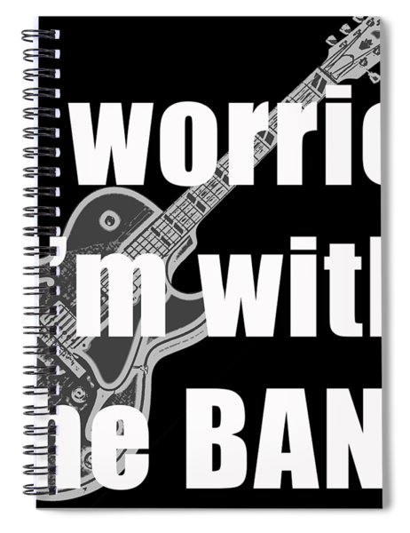 With The Band Tee Spiral Notebook